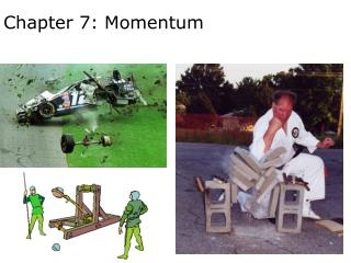 Chapter 7: Momentum