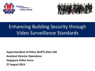 Enhancing Building Security through  Video Surveillance Standards