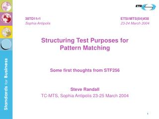 Structuring Test Purposes for  Pattern Matching