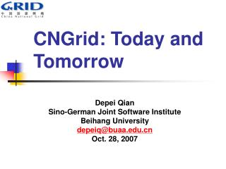 CNGrid: Today and Tomorrow