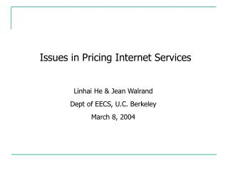 Issues in Pricing Internet Services