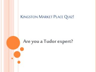 Kingston Market Place Quiz!