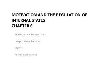Motivation and the Regulation of Internal States Chapter 6