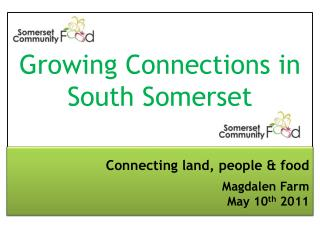 Growing Connections in South Somerset