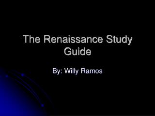 The Renaissance Study Guide