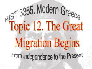 Topic 12. The Great  Migration Begins
