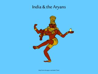 India & the Aryans