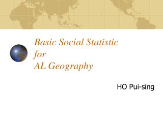 Basic Social Statistic  for  AL Geography