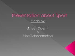 Presentation  about  Sport