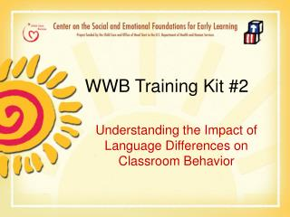 WWB Training Kit #2
