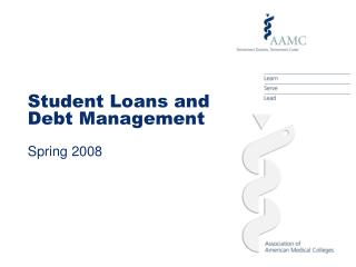 Student Loans and Debt Management Spring 2008