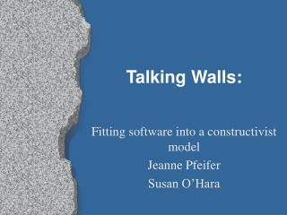 Talking Walls: