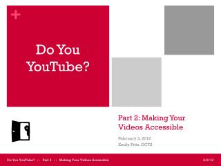 Part 2: Making Your Videos Accessible