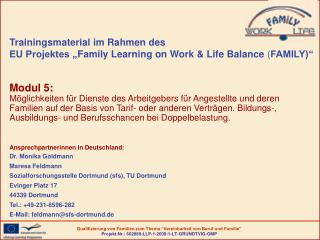 "Trainingsmaterial im Rahmen des  EU Projektes "" Family Learning on Work & Life Balance  ( FAMILY)"""