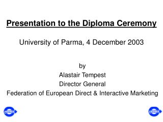 Presentation to the Diploma Ceremony University of Parma, 4 December 2003
