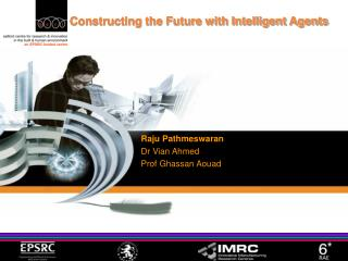 Constructing the Future with Intelligent Agents
