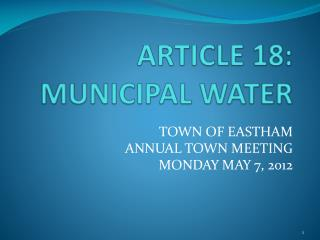 ARTICLE 18:  MUNICIPAL WATER