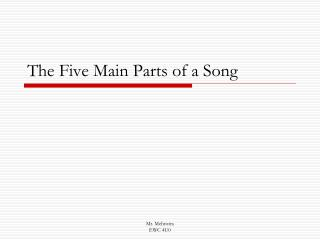 The Five Main Parts of a Song