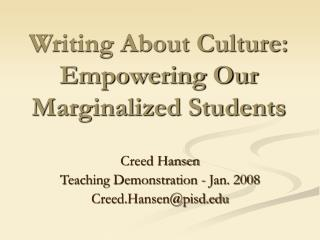 Writing About Culture: Empowering Our Marginalized Students