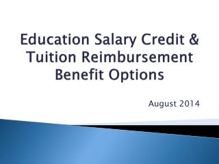 Education Salary Credit & Tuition Reimbursement Benefit Options