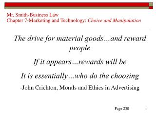 Mr. Smith-Business Law Chapter 7-Marketing and Technology:  Choice and Manipulation