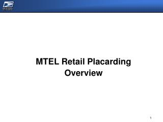 MTEL Retail Placarding Overview