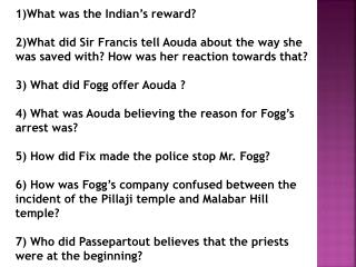 1)What was the Indian's reward?
