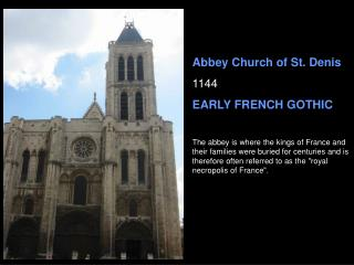 Abbey Church of St. Denis 1144 EARLY FRENCH GOTHIC