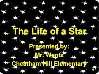 The Life of a Star