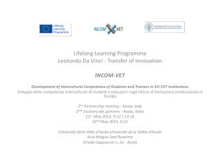 Lifelong Learning  Programme Leonardo  Da  Vinci - Transfer of Innovation INCOM-VET