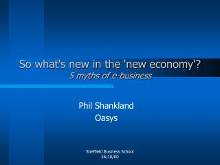 So what's new in the 'new economy'? 5 myths of e-business