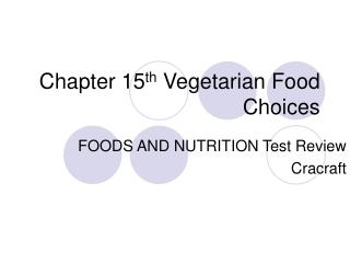 Chapter 15 th  Vegetarian Food Choices