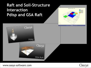 Raft and Soil-Structure Interaction Pdisp and GSA Raft
