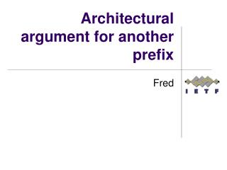 Architectural argument for another prefix