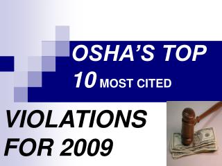 OSHA'S TOP 10 MOST CITED