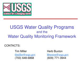 USGS Water Quality Programs and the Water Quality Monitoring Framework