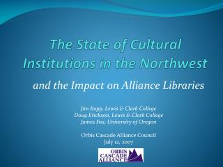 The State of Cultural Institutions in the Northwest