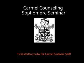 Carmel Counseling Sophomore Seminar