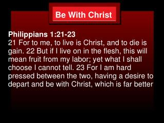 Be With Christ