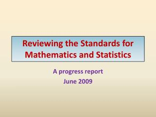 Reviewing the Standards for Mathematics and Statistics