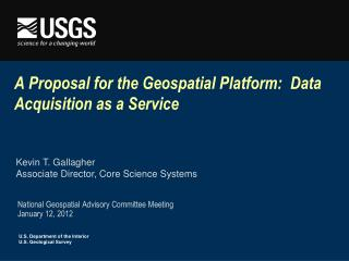 A Proposal for the Geospatial Platform:  Data Acquisition as a Service