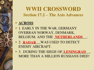 WWII CROSSWORD Section 17.2 – The Axis Advances