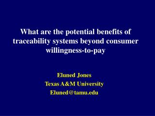What are the potential benefits of traceability systems beyond consumer willingness-to-pay