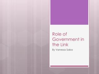 Role of Government in the Link
