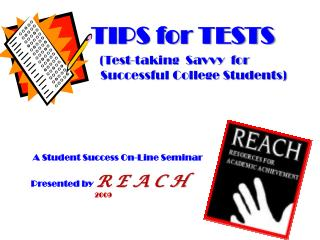 A Student Success On-Line Seminar Presented by R E A C H 2009