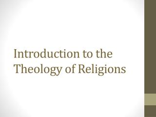 Introduction to the Theology of Religions