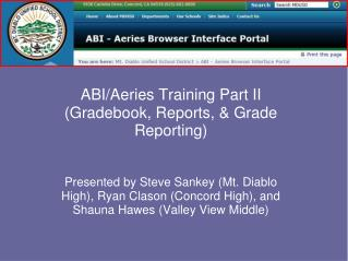 ABI/Aeries Training Part II (Gradebook, Reports, & Grade Reporting)