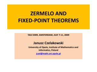 ZERMELO AND  FIXED-POINT THEOREMS