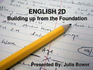 ENGLISH 2D Building up from the Foundation