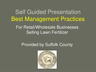 Self Guided Presentation Best Management Practices